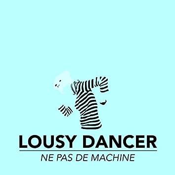 Lousy Dancer