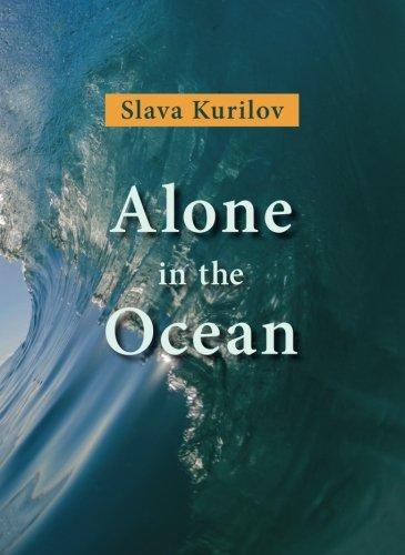 Alone in the Ocean by Slava Kurilov