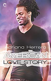 American Love Story: A Multicultural Love Story (Dreamers Book 3) by [Adriana Herrera]