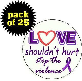 (Quantity 25) Love Shouldn't Hurt - Stop the Violence 1.25