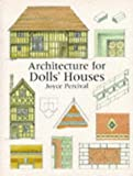 Go to: Architecture for Dolls' Houses