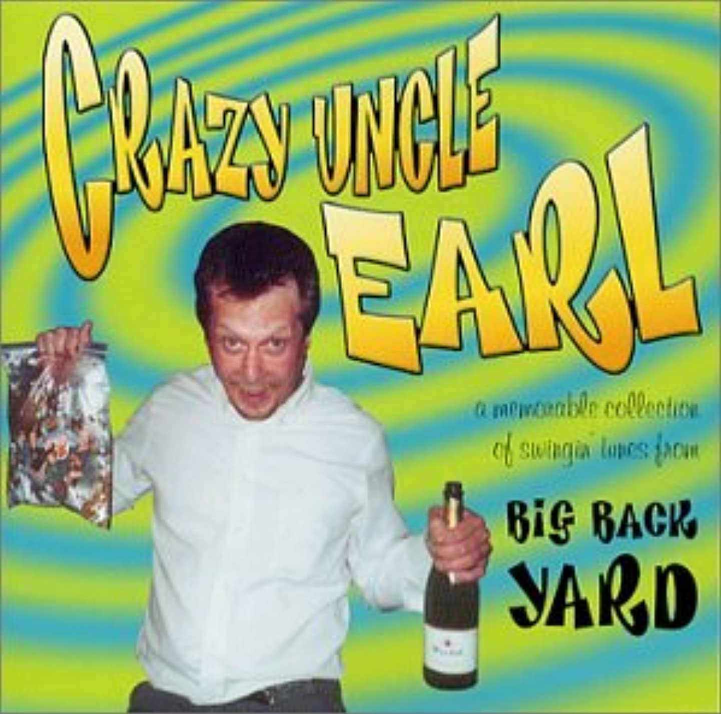 Crazy Uncle Earl