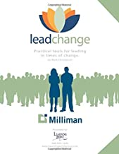 Lead Change Milliman: Practical Tools for Leading in Times of Change