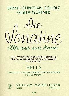 DIE SONATINE 3 - arrangiert für Klavier [Noten / Sheetmusic] Komponist: SCHOLZ ERWIN CHRISTIAN