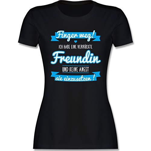 Typisch Frauen - Ich Habe eine verrückte Freundin blau - L - Schwarz - t-Shirt für Freundin - L191 - Tailliertes Tshirt für Damen und Frauen T-Shirt