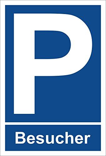 Schild – Parkplatz – Besucher – Parkplatzschild Parken – 15x10cm, 30x20cm und 45x30cm – Bohrlöcher Aufkleber Hartschaum Aluverbund -S00325