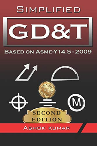 Simplified GD&T: Based on ASME-Y 14.5-2009 (Edition)