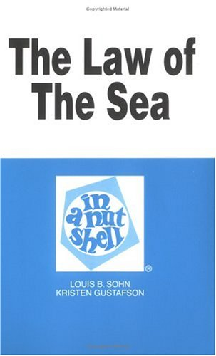 The Law of the Sea in a Nutshell (Nutshell Series)