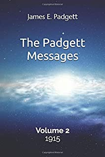 The Padgett Messages, Volume 2, 1915