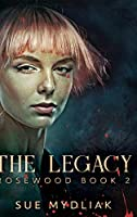 The Legacy: Large Print Hardcover Edition