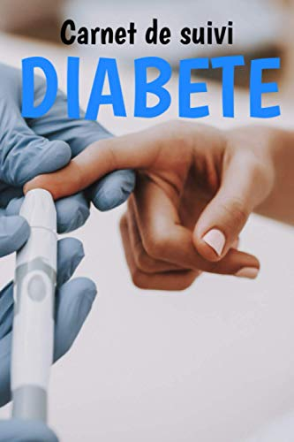 Carnet de suivi diabete - diabete gestationnel - - hypoglyce´mie - grossesse et diabete - 99 semaines: diabete testeur kit - mesure diabete - ... diabete - glycemie appareil bandelette