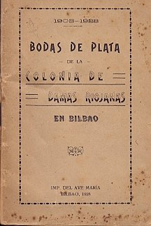 1903-1928 Bodas de Plata de la Colonia de Damas Riojanas en Bilbao