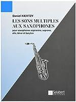 キンツィー : サクソフォーンの多様な音 (サクソフォン教則本) サルベール出版