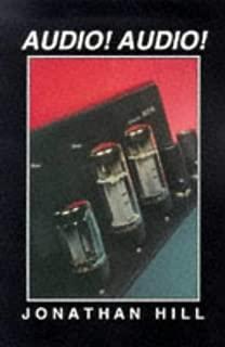 Audio! Audio!: Hi-fi Spotter's Guide to Classic British Valve Amplifiers
