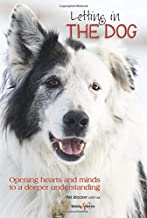 Letting in the Dog: Opening hearts and minds to a deeper understanding
