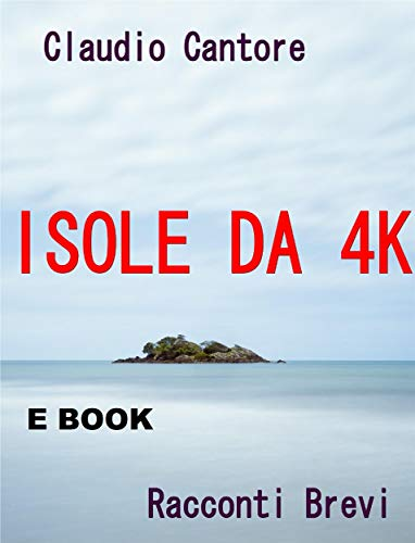 Isole da 4K (Italian Edition)