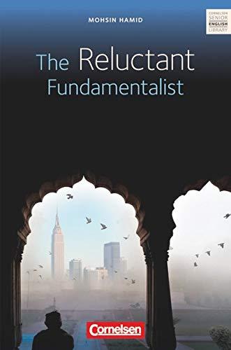 Cornelsen Senior English Library - Literatur - Ab 11. Schuljahr: The Reluctant Fundamentalist - Textheft mit Annotationen und Zusatztexten