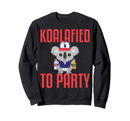 Funny KOALAFIED TO PARTY Sweatshirt