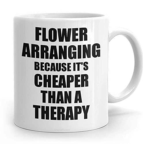 Tazas de arreglo de flores más baratas que una terapia, regalo divertido para amantes de arreglos florales