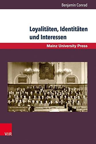 Loyalitäten, Identitäten und Interessen: Deutsche Parlamentarier im Lettland und Polen der Zwischenkriegszeit