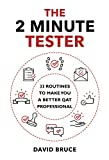 The 2 Minute Tester: 33 Routines to make you a better tester (English Edition)
