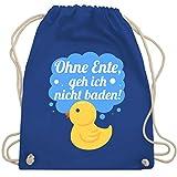 Shirtracer Statement Sprüche Kinder - Ohne Ente, geh ich nicht baden! - Unisize - Royalblau - turnbeutel ohne ente geh ich nicht baden - WM110 - Turnbeutel und Stoffbeutel aus Baumwolle