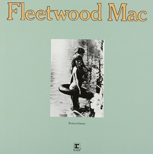 Future Game by Fleetwood Mac (2013-09-10)