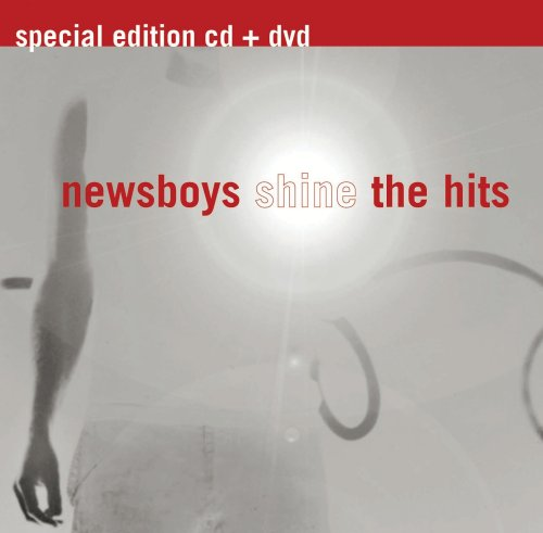 Newsboys Shine the Hits