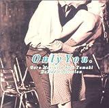 Goro Matsui&Koji Tamaki Ballad Collection Only You