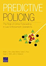 RR-233-NIJ Predictive Policing: The Role of Crime Forecasting in Law Enforcement Operations