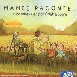 Mamie Raconte... 13 Histoires lues Par Odette Laure [Import anglais]