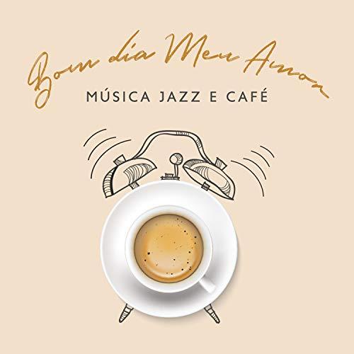 Prepare-se: Jazz para Acordar