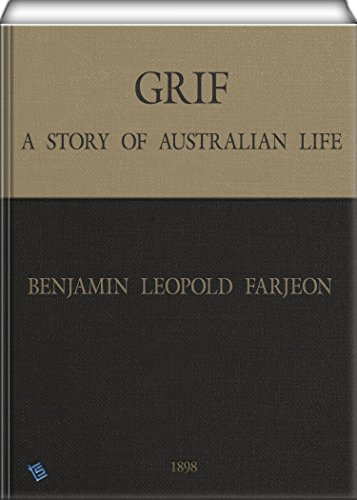 Grif: A Story of Australian Life (English Edition)