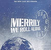 Merrily We Roll Along: The New Cast Recording (1994 Off-Broadway Revival Cast)