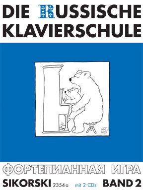 Die Russische Klavierschule Band 2 inkl. 2 CDs - Deutsche Ausgabe mit über 90 Spiel- und Übungsstücken sowie Tonleiter-, Akkord- und Arpeggientabelle (Noten)