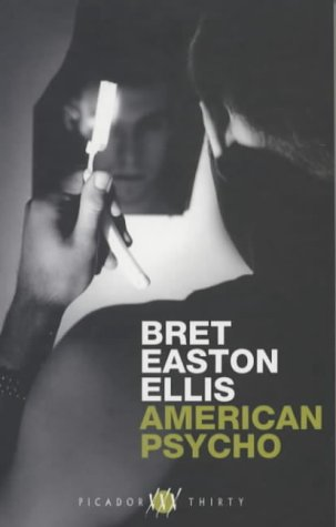 American Psycho, Engl. ed. (Picador Thirty)