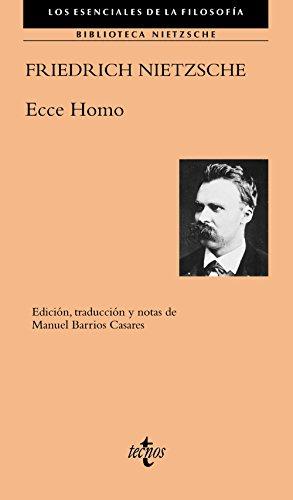 Ecce Homo (Filosofía - Los esenciales de la Filosofía)