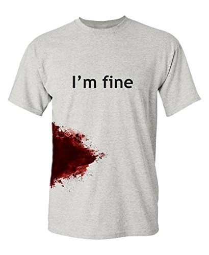 I'm Fine Graphic Novelty Sarcastic Funny T Shirt XL Ash