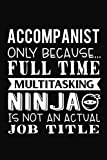 Accompanist - Only Because Full Time...