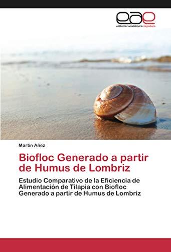 Biofloc Generado a partir de Humus de Lombriz: Estudio Comparativo de la...