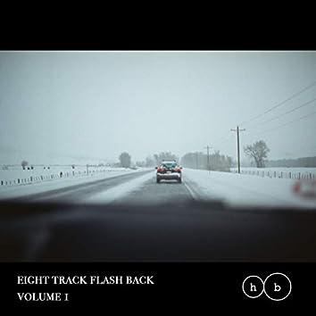 Eight Track Flash Back, Vol. 1