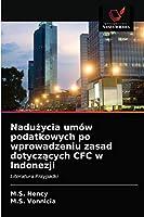 Nadużycia umów podatkowych po wprowadzeniu zasad dotyczących CFC w Indonezji