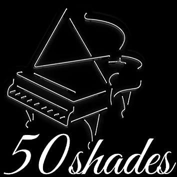 50 Shades - Sensual Lounge Music & Sexy Jazz, Piano Bar Chillax for Romantic Moments
