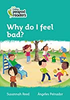 Level 3 – Why do I feel bad? (Collins Peapod Readers)