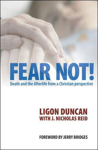 Fear Not: Death and the Afterlife from a Christian Perspective