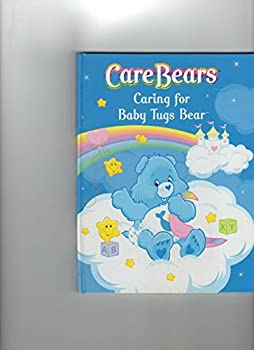 Hardcover Care Bears ; Caring for Baby Tugs Bear Book