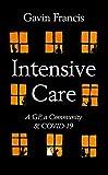 Intensive Care: A GP, a Community & a Pandemic
