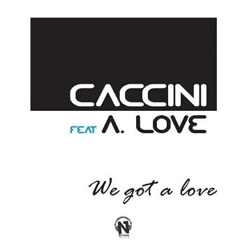 We Got a Love (feat. A. Love)