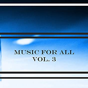 Music For All Vol. 3