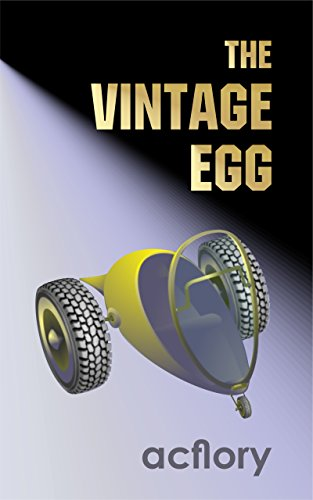 The Vintage Egg (Postcards From Tomorrow Book 1) by [acflory]